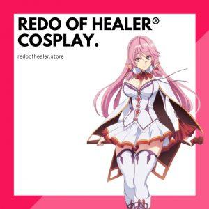 Redo Of Healer Cosplay